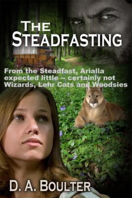 The Steadfasting, D.A. Boulter