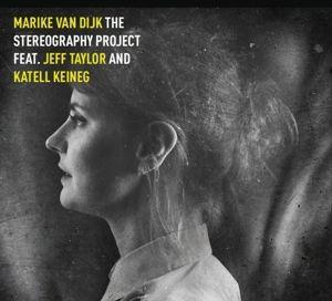 The Stereography Project (Vinyl), Marike van Feat. Taylor,Jeff & Keineg,Katell Dijk