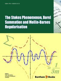 The Stokes Phenomenon, Borel Summation and Mellin-Barnes Regularisation, Victor Kowalenko