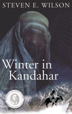 The Stone Waverly Trilogy: Winter in Kandahar, Steven E. Wilson