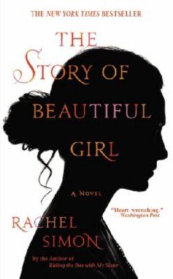 The Story of a Beautiful Girl, Rachel Simon