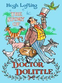 The Story of Dr Dolittle, Hugh Lofting