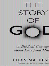 The Story of God, Chris Matheson