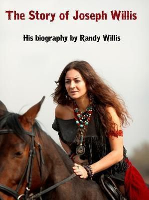 The Story of Joseph Willis, Randy Willis