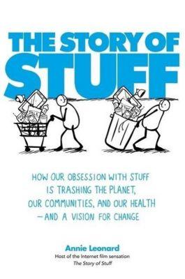 The Story of Stuff, Anne Leonard