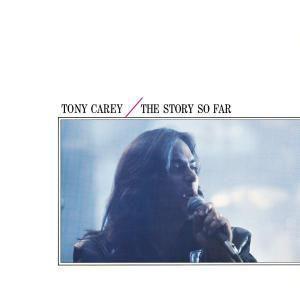 The Story So Far, Tony Carey