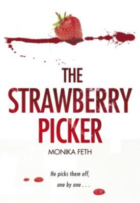 The Strawberry Picker, Monika Feth