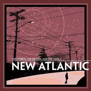 The Streets, The Sounds, New Atlantic