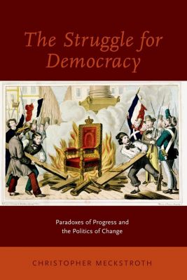 The Struggle for Democracy, Christopher Meckstroth