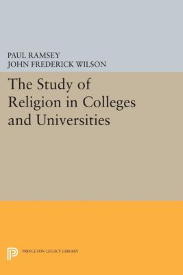 The Study of Religion in Colleges and Universities, Paul Ramsey, John Frederick Wilson