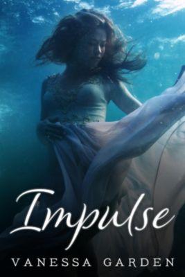 The Submerged Sun: Impulse (The Submerged Sun, #2), Vanessa Garden