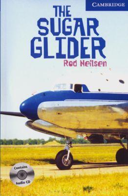 The Sugar Glider, w. 3 Audio-CDs, Rod Neilsen