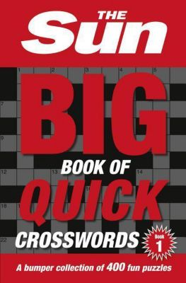 The Sun Big Book of Quick Crosswords Book 1