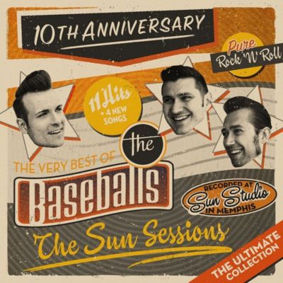 The Sun Sessions - The Ultimate Collection, The Baseballs