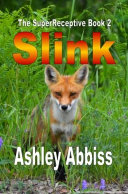 The SuperReceptive: Slink, Ashley Abbiss