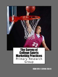 The Survey of College Sports Marketing Practices, Primary Research Group Staff