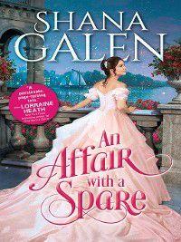 The Survivors: An Affair with a Spare, Shana Galen