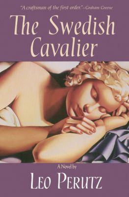 The Swedish Cavalier, Leo Perutz