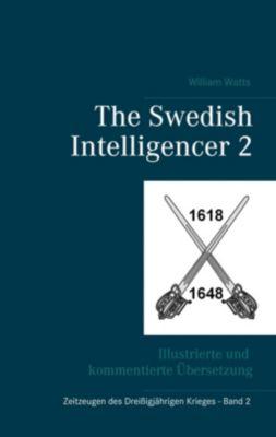 The Swedish Intelligencer Band 2, William Watts