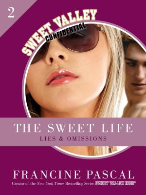 The Sweet Life 2: Lies and Omissions, Francine Pascal