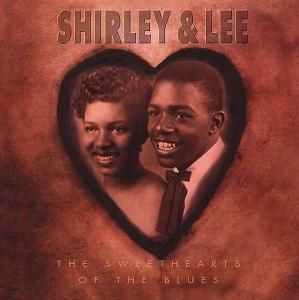 The Sweethearts Of The Blues 4, Shirley & Lee