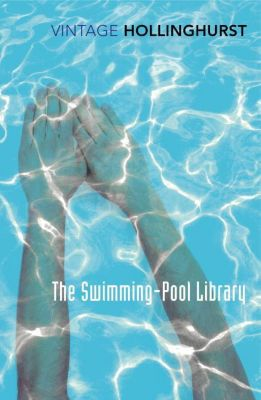 The Swimming Pool Library, Alan Hollinghurst