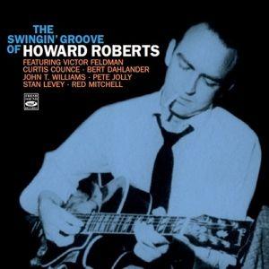 The Swingin' Groove Of, Howard Roberts
