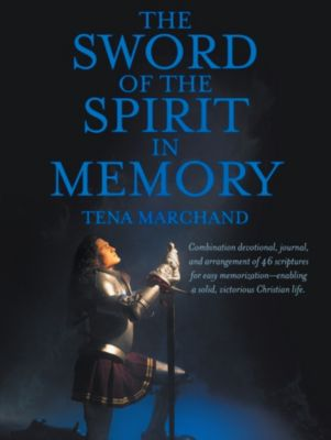 The Sword of the Spirit in Memory, Tena Marchand