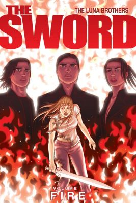 The Sword: The Sword Vol. 1: Fire, Joshua Luna