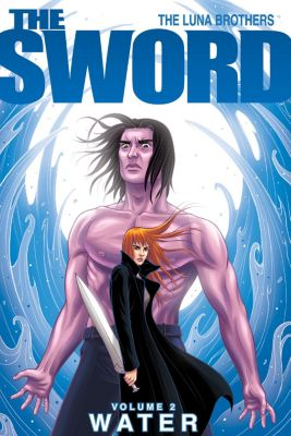 The Sword: The Sword Vol. 2: Water, Joshua Luna