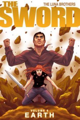 The Sword: The Sword Vol. 3: Earth, Joshua Luna
