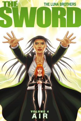The Sword: The Sword Vol. 4: AIR, Joshua Luna