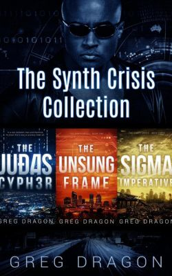 The Synth Crisis: The Synth Crisis Collection, Greg Dragon