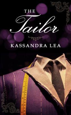 The Tailor, Kassandra Lea