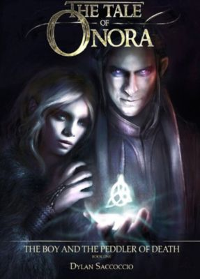 The Tale of Onora: The Boy and the Peddler of Death, Dylan Saccoccio