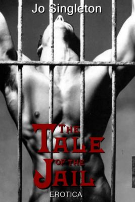 The Tale of the Jail, Jo Singleton