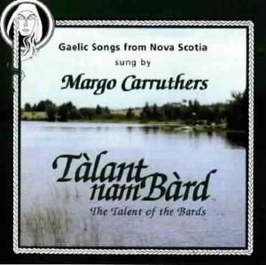 The Talent Of The Bards, Margo Carruthers