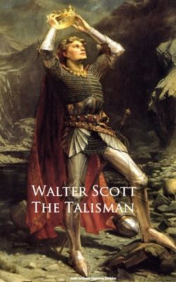 The Talisman, Walter Scott