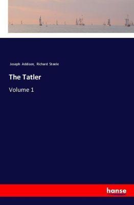 The Tatler, Joseph Addison, Richard Steele