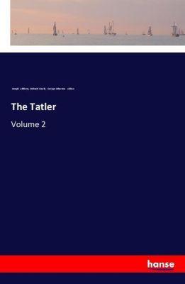 The Tatler, Joseph Addison, Richard Steele, George Atherton Aitken