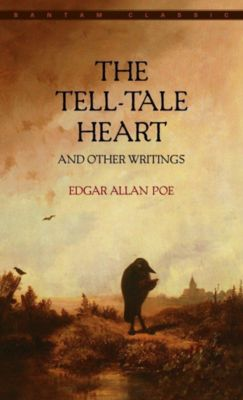 The Tell-Tale Heart and Other Writings, Edgar Allan Poe