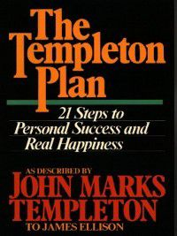The Templeton Plan, Sir John Templeton