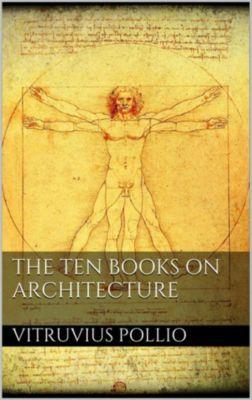 The Ten Books on Architecture, Vitruvius Pollio