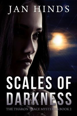 The Tharon Trace Mysteries: Scales of Darkness (The Tharon Trace Mysteries, #2), Jan Hinds