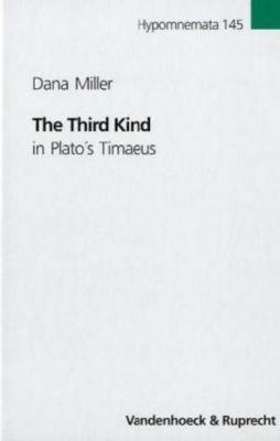 The Third Kind in Plato's Timaeus, Dana Miller