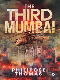 The Third Mumbai, Philipose Thomas