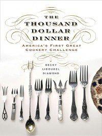 The Thousand Dollar Dinner, Becky Libourel Diamond