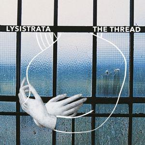 THE THREAD, Lysistrata