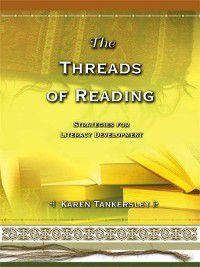 The Threads of Reading, Karen Tankersley
