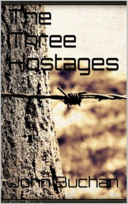 The Three Hostages, John Buchan